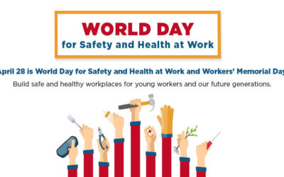 World Day for Safety and Health at Work and Workers Memorial Day 2018